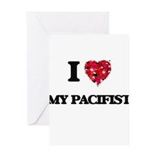 I Love My Pacifist Greeting Cards