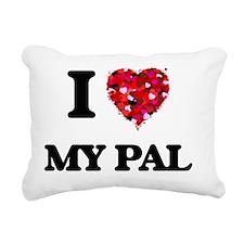 I Love My Pal Rectangular Canvas Pillow