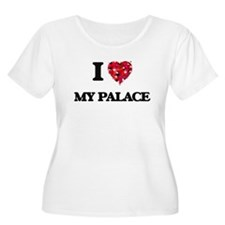 I Love My Palace Plus Size T-Shirt