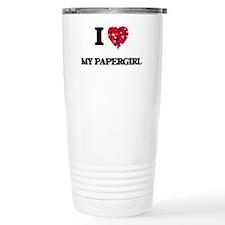 I Love My Papergirl Travel Mug