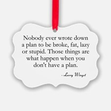 Have A Plan Ornament