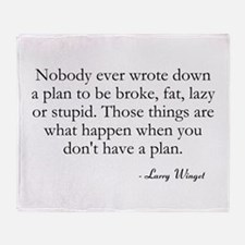 Have A Plan Throw Blanket