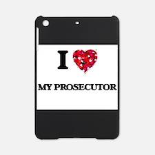 I Love My Prosecutor iPad Mini Case