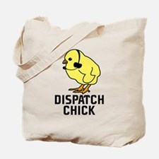 Dispatch Chick Tote Bag