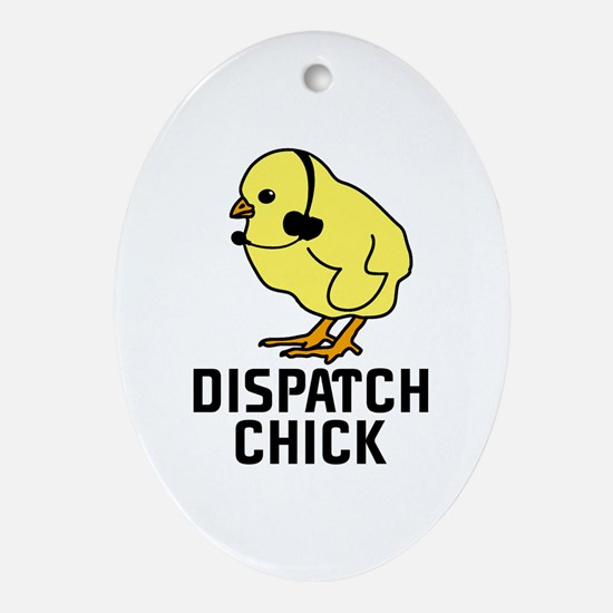 Dispatch Chick Oval Ornament