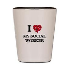 I love My Social Worker Shot Glass