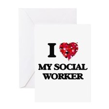 I love My Social Worker Greeting Cards
