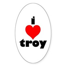 i love troy Oval Decal