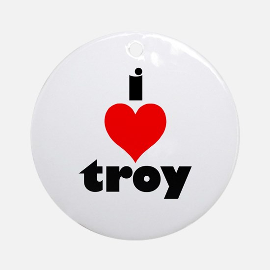 i love troy Ornament (Round)