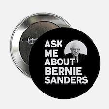 """Ask Me About Bernie Sanders 2.25"""" Button"""