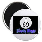 I 69 I Love Bingo Magnet