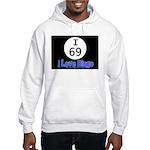 I 69 I Love Bingo Hooded Sweatshirt