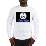 I 69 I Love Bingo Long Sleeve T-Shirt