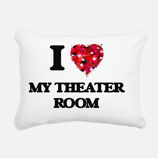 I Love My Theater Room Rectangular Canvas Pillow