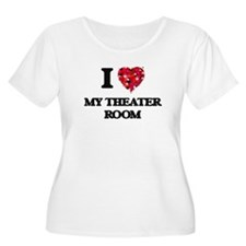I Love My Theater Room Plus Size T-Shirt