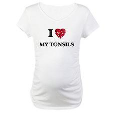 I love My Tonsils Shirt