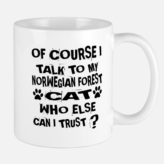 Of Course I Talk To My Norwegian Mug