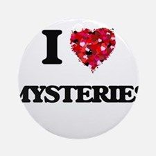 I Love Mysteries Ornament (Round)