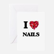 I Love Nails Greeting Cards