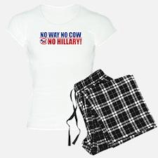 No Way No Cow No Hillary! Pajamas