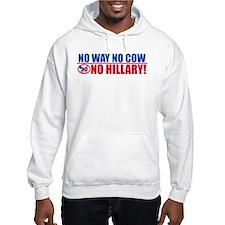 No Way No Cow No Hillary! Hoodie