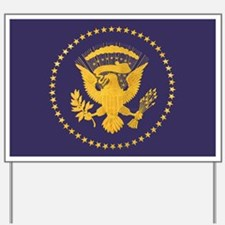 Gold Presidential Seal, VIP, The White H Yard Sign