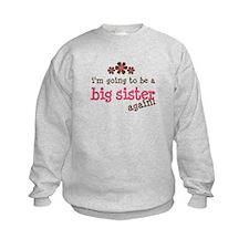 big sister pink brown flower Sweatshirt