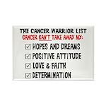 The Cancer Warrior List Rectangle Magnet