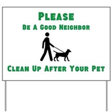 Clean Up After Your Pet Yard Sign