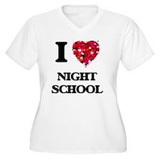 I Love Night School Plus Size T-Shirt