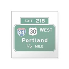 "Portland, OR Highway Sign Square Sticker 3"" x 3"""