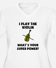 I Play The Violin Whats Your Super Power? Plus Siz