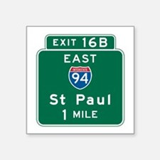 "St. Paul, MN Highway Sign Square Sticker 3"" x 3"""