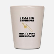 I Play The Trombone Whats Your Super Power? Shot G