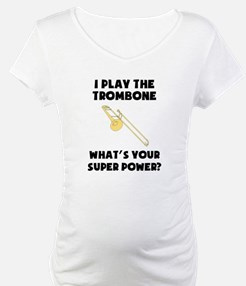I Play The Trombone Whats Your Super Power? Matern