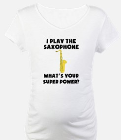 I Play The Saxophone Whats Your Super Power? Mater