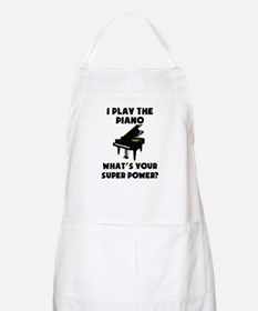 I Play The Piano Whats Your Super Power? Apron