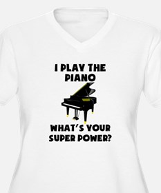 I Play The Piano Whats Your Super Power? Plus Size
