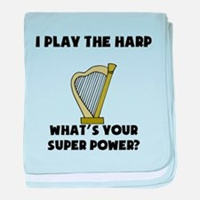 I Play The Harp Whats Your Super Power? baby blank