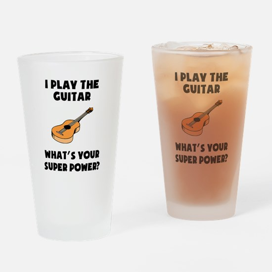 I Play The Guitar Whats Your Super Power? Drinking