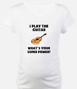 I Play The Guitar Whats Your Super Power? Maternit