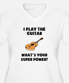 I Play The Guitar Whats Your Super Power? Plus Siz