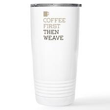 Coffee Then Weave Travel Mug