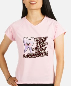 Dentist Dental Hygienist Performance Dry T-Shirt