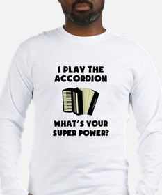 I Play The Accordion Whats Your Super Power? Long