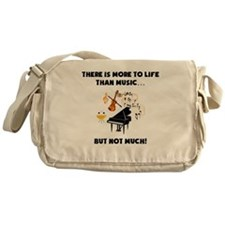 More To Life Than Music Messenger Bag