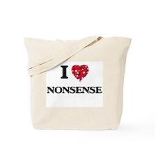 I Love Nonsense Tote Bag