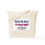 Outta My Way It's Bingo Night Tote Bag