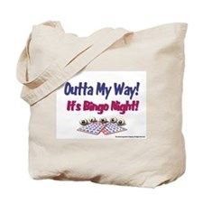 Outta My Way It's Bingo Night Tote Bag