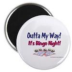 Outta My Way It's Bingo Night Magnet